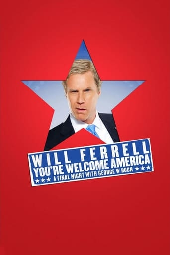 Will Ferrell: You're Welcome America - A Final Night with George W. Bush